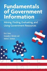 Fundamentals of Government Information 1st Edition 9781555707378 1555707378