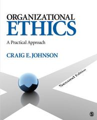 Organizational Ethics 2nd Edition 9781412987967 1412987962