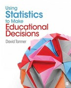Using Statistics to Make Educational Decisions 0 9781412969772 1412969778