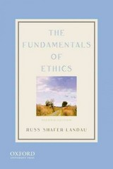 The Fundamentals of Ethics 2nd Edition 9780199992911 0199992916
