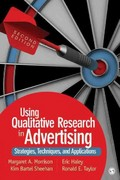 Using Qualitative Research in Advertising 2nd Edition 9781412987240 1412987245