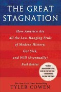 The Great Stagnation 1st Edition 9780525952718 0525952713