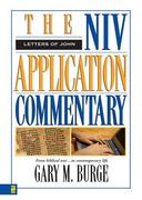 Niv Application Commentary Letters John 0 9780310486206 0310486203