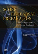 Score and Rehearsal Preparation 1st Edition 9781574631753 1574631756