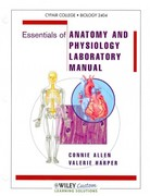 Essentials of Anatomy and Physiology Lab Manual 1st edition 9781118121917 1118121910