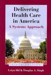 Delivering Health Care In America 5th edition 9781449626501 1449626505