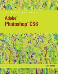 Adobe Photoshop CS6 Illustrated with Online Creative Cloud Updates 1st Edition 9781133190394 1133190391