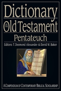 Dictionary of the Old Testament: Pentateuch 1st Edition 9780830867370 0830867376