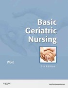 Basic Geriatric Nursing 5th Edition 9780323073998 0323073999