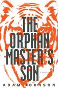 The Orphan Master's Son 1st Edition 9780812992793 0812992792