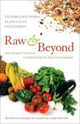 Raw and Beyond 1st Edition 9781583943571 1583943579