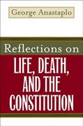 Reflections on Life, Death, and the Constitution 1st Edition 9780813192307 0813192307