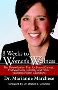 8 Weeks to Women's Wellness 1st Edition 9780984363551 0984363556
