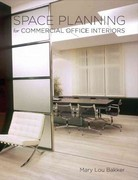 Space Planning for Commercial Office Interiors 1st Edition 9781563679056 1563679051