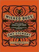 Wicked Bugs 0 9781452632605 145263260X