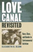 Love Canal Revisited 1st Edition 9780700618200 0700618201