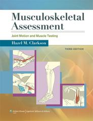 Musculoskeletal Assessment 3rd Edition 9781609138165 1609138163