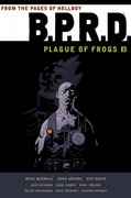 B.P.R.D.: Plague of Frogs Hardcover Collection Volume 2 0 9781595826725 1595826726