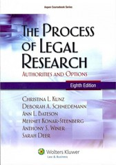 The Process of Legal Research 8th Edition 9781454805526 1454805528