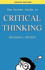 The Pocket Guide to Critical Thinking 4th Edition 9780981550770 0981550770