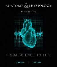 Anatomy and Physiology 3rd Edition 9780470598917 0470598913