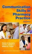Communication Skills in Pharmacy Practice 6th Edition 9781608316021 1608316025
