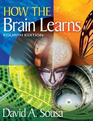 How the Brain Learns 4th Edition 9781412997973 1412997976