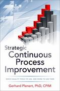 Strategic Continuous Process Improvement 1st Edition 9780071767187 0071767185