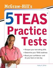 McGraw-Hills 5 TEAS Practice Tests 1st Edition 9780071767774 0071767770