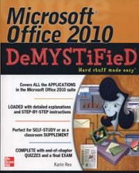 Microsoft Office 2010 Demystified 1st Edition 9780071767958 0071767959