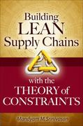Building Lean Supply Chains with the Theory of Constraints 1st edition 9780071771214 0071771212