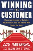 Winning the Customer 1st Edition 9780071775267 0071775269