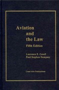 Aviation and the Law, 5th Ed 5th edition 9781890938130 1890938130
