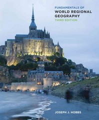 Fundamentals of World Regional Geography 3rd edition 9781285402215 1285402219
