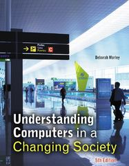 Understanding Computers in a Changing Society 5th edition 9781133191032 1133191037