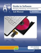 Lab Manual for Andrews' A+ Guide to Software, 6th 6th Edition 9781133135159 1133135153