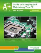 Lab Manual for Andrews' A+ Guide to Managing & Maintaining Your PC 8th Edition 9781285700526 128570052X