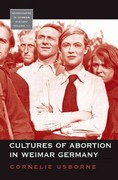 Cultures of Abortion in Weimar Germany 1st Edition 9780857451668 0857451669