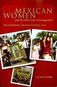 Mexican Women and the Other Side of Immigration 1st Edition 9780292728929 0292728921