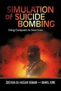 Simulation of Suicide Bombing 0 9781440194412 1440194416