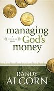 Managing God's Money 1st Edition 9781414345536 1414345534