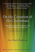 On the Cessation of the Charismata 1st Edition 9780981952628 0981952623