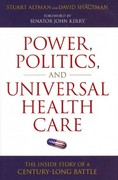 Power, Politics, and Universal Health Care 1st Edition 9781616144562 1616144564