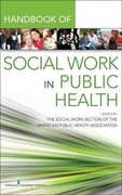 Handbook for Public Health Social Work 1st Edition 9780826107428 0826107427