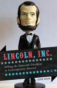 Lincoln, Inc 1st Edition 9781442209541 1442209542