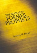 The Book of the Former Prophets 0 9781606086698 1606086693
