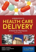 Introduction To Health Care Delivery 5th Edition 9781449644888 1449644880