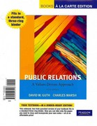 Public Relations: A Values-Driven Approach, Books a la Carte Edition 5th edition 9780205223206 0205223206