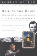 Hail to the Chief 1st Edition 9780195145823 0195145828