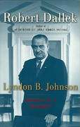 Lyndon B. Johnson 1st Edition 9780195159219 0195159217